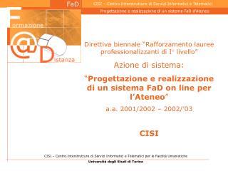 """Direttiva biennale """"Rafforzamento lauree professionalizzanti di I° livello"""" Azione di sistema:"""