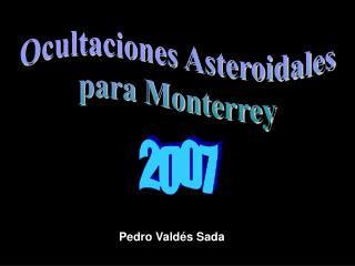 Ocultaciones Asteroidales para Monterrey