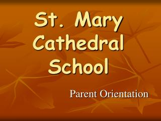 St. Mary Cathedral School