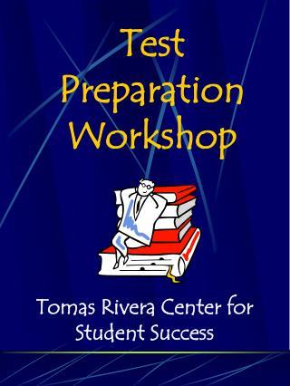 Test Preparation Workshop