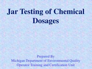 Jar Testing of Chemical Dosages