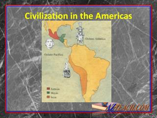 Civilization in the Americas
