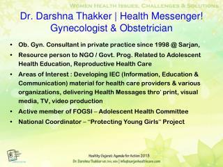 Dr. Darshna Thakker | Health Messenger!  Gynecologist & Obstetrician