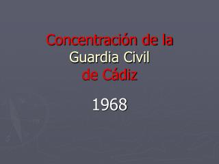 Concentración de la Guardia Civil   de Cádiz