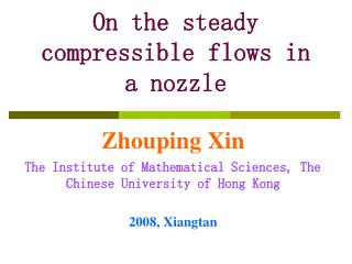 On the steady compressible flows in a nozzle