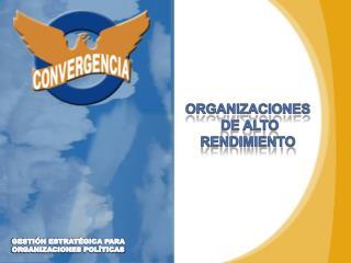 GESTI�N ESTRAT�GICA PARA  ORGANIZACIONES  POL�TICAS
