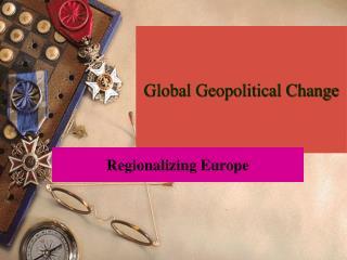Global Geopolitical Change