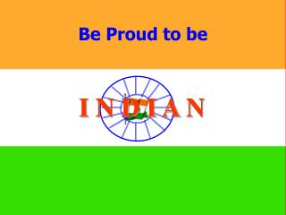 Be Proud to be