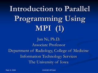 Introduction to Parallel Programming Using MPI  (1)