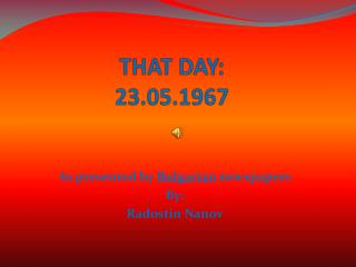 THAT DAY: 23.05.1967