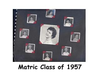 Matric Class of 1957