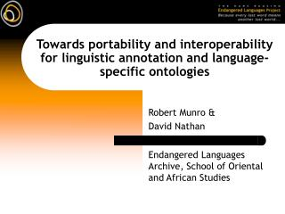 Towards portability and interoperability for linguistic annotation and language-specific ontologies