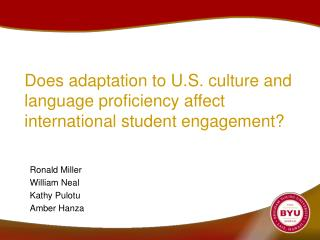 Does adaptation to U.S. culture and language proficiency affect international student engagement?