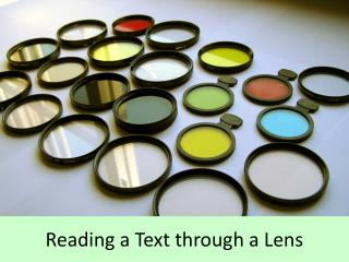 Reading a Text through a Lens