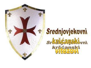 Srednjovjekovni kršćanski  vitezovi