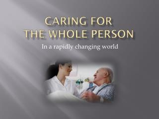 Caring for  the whole person