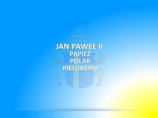 Łączna długość pielgrzymkowych dróg  Jana  Pawła II wynosi ok. 1 mln 700 tys. km