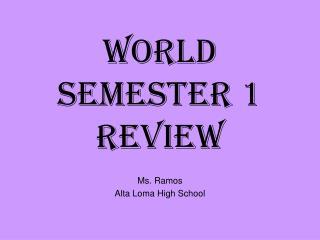 World Semester 1 Review