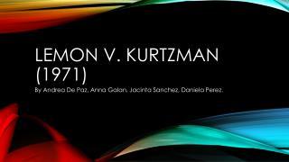Lemon V.  Kurtzman  (1971)
