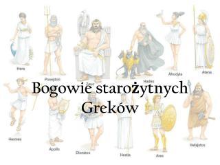 Bogowie staro?ytnych Grek�w