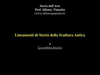 Lineamenti di Storia della Scultura Antica 1 La scultura Arcaica