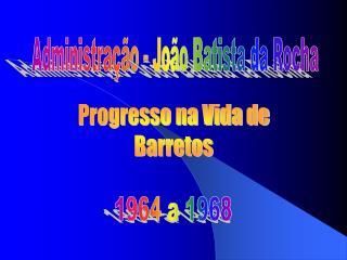 Administração - João Batista da Rocha