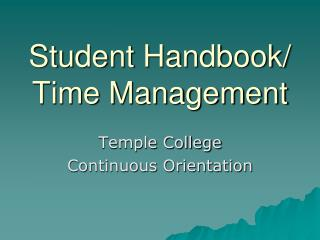 Student Handbook/ Time Management