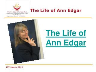 The Life of Ann Edgar