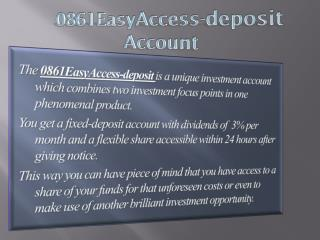 0861EasyAccess-deposit Account