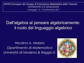 Dallalgebra al pensare algebricamente:  il ruolo del linguaggio algebrico