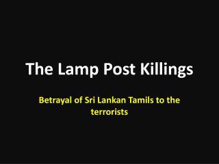 The Lamp Post Killings