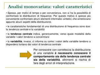 Analisi monovariata: valori caratteristici