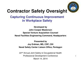 Contractor Safety Oversight Capturing Continuous Improvement  in Workplace  Safety