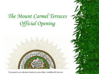 The Mount Carmel Terraces Official Opening