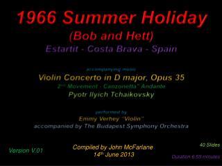 1966 Summer Holiday (Bob and Hett) Estartit  - Costa Brava - Spain