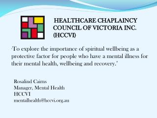 HEALTHCARE CHAPLAINCY  COUNCIL OF VICTORIA INC. (HCCVI)