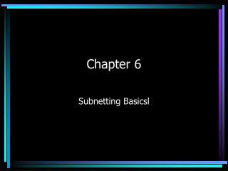 Subnetting Basicsl