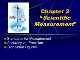 "Chapter 2 "" Scientific Measurement """