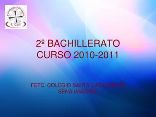 2º BACHILLERATO CURSO 2010-2011