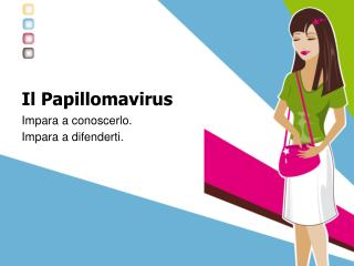 Il Papillomavirus