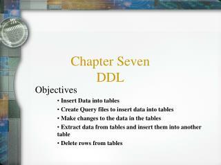 Chapter Seven DDL