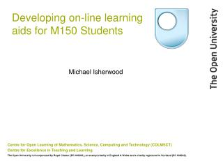 Developing on-line learning aids for M150 Students