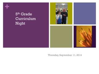 5 th  Grade Curriculum Night