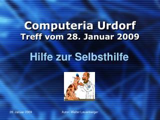 Computeria Urdorf Treff vom 28. Januar 2009
