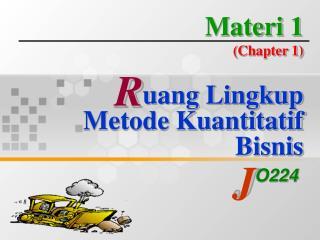 Materi 1 (Chapter 1) uang Lingkup  Metode Kuantitatif Bisnis