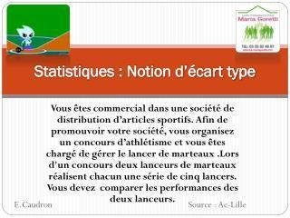 Statistiques : Notion d'écart type