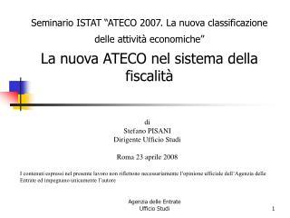 """Seminario ISTAT """"ATECO 2007. La nuova classificazione delle attività economiche"""""""