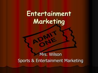 Entertainment Marketing