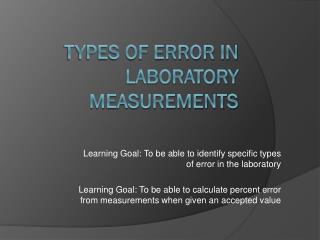 Types of Error in Laboratory Measurements