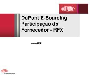 DuPont E-Sourcing  Participação do Fornecedor - RFX